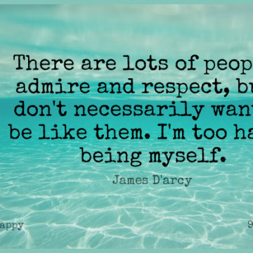Short Happy Quote by James Darcy about People,Want,Being Myself for WhatsApp DP / Status, Instagram Story, Facebook Post.