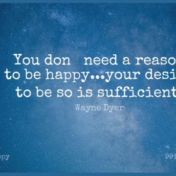 Short Happy Quote by Wayne Dyer about Desire,Needs,Reason for WhatsApp DP / Status, Instagram Story, Facebook Post.