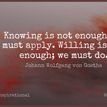 Short Inspirational Quote by Johann Wolfgang von Goethe about Motivational,Positive,Business for WhatsApp DP / Status, Instagram Story, Facebook Post.