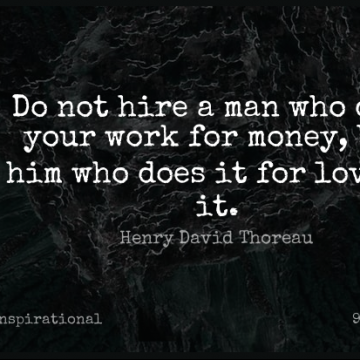 Short Inspirational Quote by Henry David Thoreau about Love,Monday,Work for WhatsApp DP / Status, Instagram Story, Facebook Post.