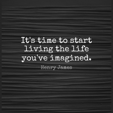 Short Inspirational Quote by Henry James about Life,Positive,Dream for WhatsApp DP / Status, Instagram Story, Facebook Post.