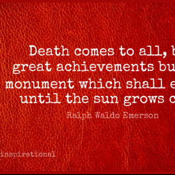 Short Inspirational Quote by Ralph Waldo Emerson about Success,Death,Accomplishment for WhatsApp DP / Status, Instagram Story, Facebook Post.