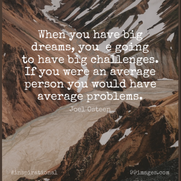 Short Inspirational Quote by Joel Osteen about Dream,Average,Challenges for WhatsApp DP / Status, Instagram Story, Facebook Post.
