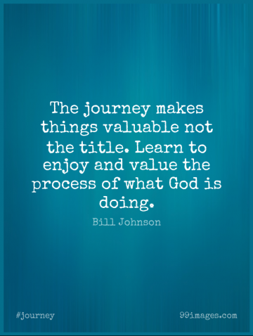 Short Journey Quote by Bill Johnson about Titles,Process,Enjoy for WhatsApp DP / Status, Instagram Story, Facebook Post.