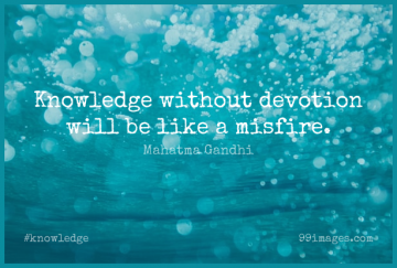 Short Knowledge Quote by Mahatma Gandhi about Devotion for WhatsApp DP / Status, Instagram Story, Facebook Post.
