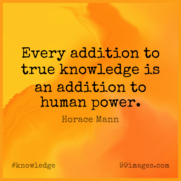 100 Short Knowledge Quote By Horace Mann About Humans Human Power Knowledge Is Power For Whatsapp Dp Status Instagram Story Facebook Post 620x620 2020
