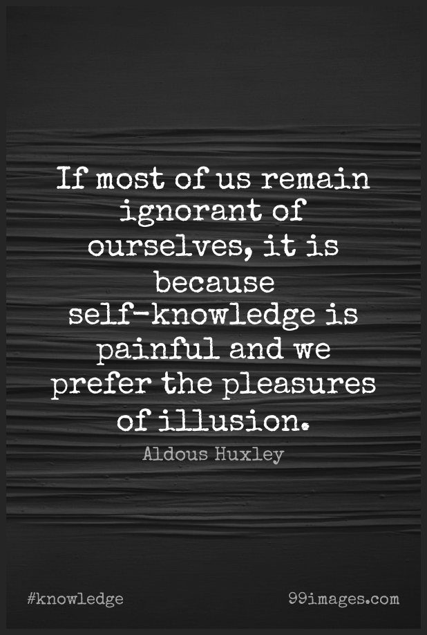 Short Knowledge Quote by Aldous Huxley about Emotional,Discovery,Self for WhatsApp DP / Status, Instagram Story, Facebook Post.