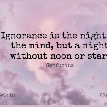 Short Knowledge Quote by Confucius about Stars,Ignorance,Learning for WhatsApp DP / Status, Instagram Story, Facebook Post.