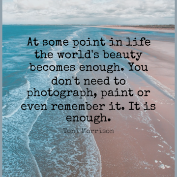 Short Life Quote by Toni Morrison about Beauty,Thank You,Photography for WhatsApp DP / Status, Instagram Story, Facebook Post.