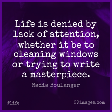 Short Life Quote by Nadia Boulanger about Time,Writing,Trying for WhatsApp DP / Status, Instagram Story, Facebook Post.