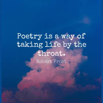 Short Life Quote by Robert Frost about Love,Writing,Poetry for WhatsApp DP / Status, Instagram Story, Facebook Post.