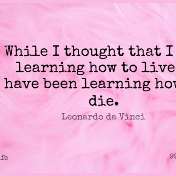 Short Life Quote by Leonardo da Vinci about Death,Eulogy,Dying for WhatsApp DP / Status, Instagram Story, Facebook Post.