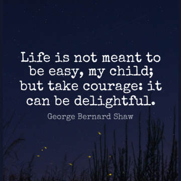 Short Life Quote by George Bernard Shaw about Inspirational,Inspiring,Courage for WhatsApp DP / Status, Instagram Story, Facebook Post.