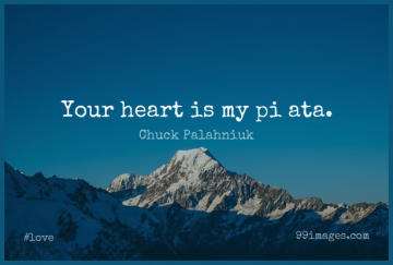 Short Love Quote by Chuck Palahniuk about Fun,Heart,Hinduism for WhatsApp DP / Status, Instagram Story, Facebook Post.