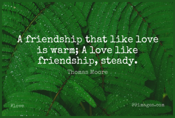 Short Love Quote by Thomas Moore about Friendship,Valentines Day,Valentines Day for WhatsApp DP / Status, Instagram Story, Facebook Post.