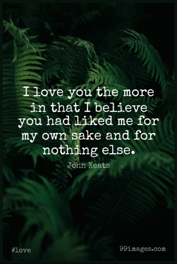 Short Love Quote by John Keats about Believe,Valentines Day,Sake for WhatsApp DP / Status, Instagram Story, Facebook Post.