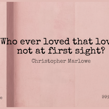 Short Love Quote by Christopher Marlowe about Romantic,Dream,Girlfriend for WhatsApp DP / Status, Instagram Story, Facebook Post.