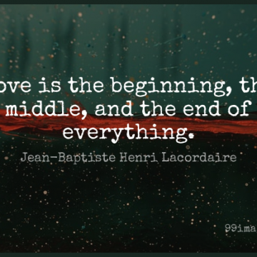 Short Love Quote by Jean-Baptiste Henri Lacordaire about Ends,Middle,Total War for WhatsApp DP / Status, Instagram Story, Facebook Post.
