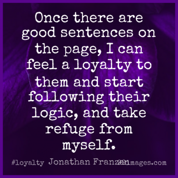 Short Loyalty Quote by Jonathan Franzen about Pages,Logic,Feels for WhatsApp DP / Status, Instagram Story, Facebook Post.