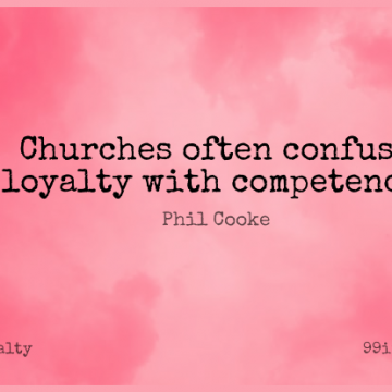 Short Loyalty Quote by Phil Cooke about Church,Competence for WhatsApp DP / Status, Instagram Story, Facebook Post.
