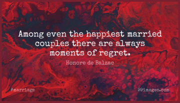 Short Marriage Quote by Honore de Balzac about Happiness,Couple,Regret for WhatsApp DP / Status, Instagram Story, Facebook Post.