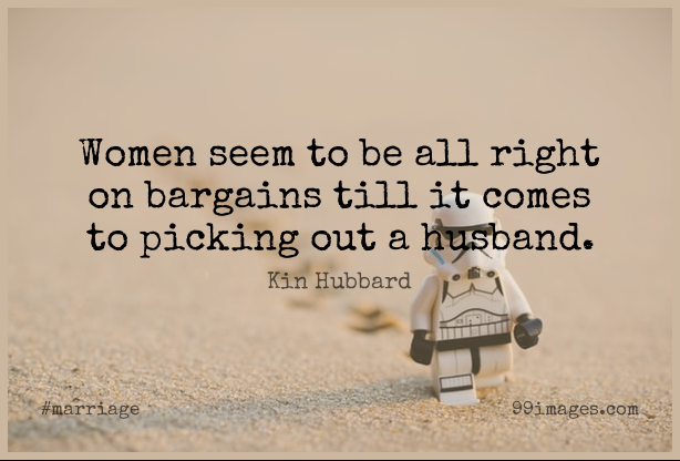 Short Marriage Quote by Kin Hubbard about Husband,Bargains,Seems for WhatsApp DP / Status, Instagram Story, Facebook Post. (503547) - Marriage Quotes