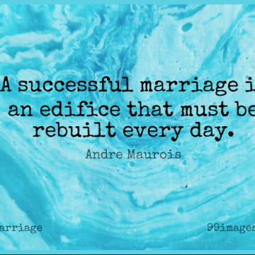 Short Marriage Quote by Andre Maurois about Love,Success,Anniversary for WhatsApp DP / Status, Instagram Story, Facebook Post.