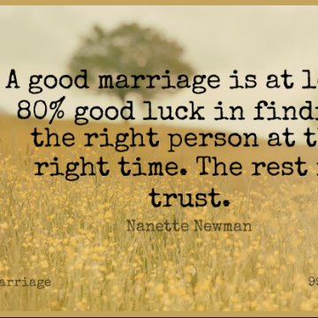 Short Marriage Quote by Nanette Newman about Trust,Best Love,Good Luck for WhatsApp DP / Status, Instagram Story, Facebook Post.