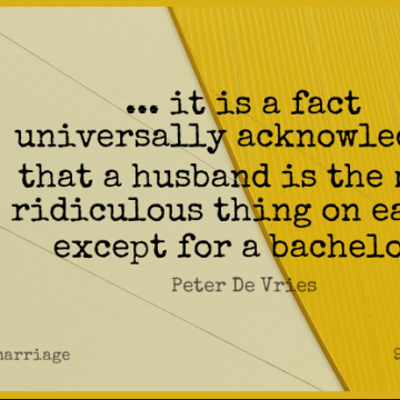 Short Marriage Quote by Peter De Vries about Husband,Earth,Facts for WhatsApp DP / Status, Instagram Story, Facebook Post.