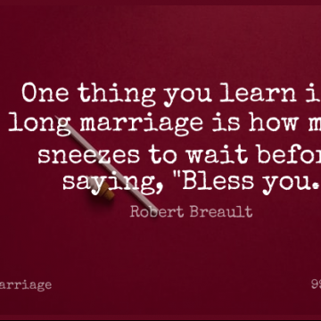 Short Marriage Quote by Robert Breault about Long,Waiting,Bless for WhatsApp DP / Status, Instagram Story, Facebook Post.