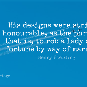 Short Marriage Quote by Henry Fielding about Design,Way,Phrases for WhatsApp DP / Status, Instagram Story, Facebook Post.