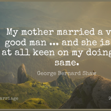 Short Marriage Quote by George Bernard Shaw about Love,Funny,Mother for WhatsApp DP / Status, Instagram Story, Facebook Post.