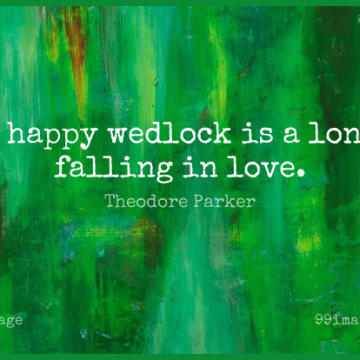 Short Marriage Quote by Theodore Parker about Falling In Love,Long,Wedlock for WhatsApp DP / Status, Instagram Story, Facebook Post.
