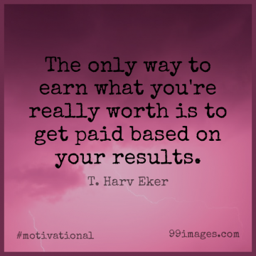 Short Motivational Quote by T. Harv Eker about Secret,Way,Results for WhatsApp DP / Status, Instagram Story, Facebook Post.