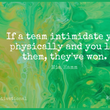 Short Motivational Quote by Mia Hamm about Soccer,Sports,Team for WhatsApp DP / Status, Instagram Story, Facebook Post.
