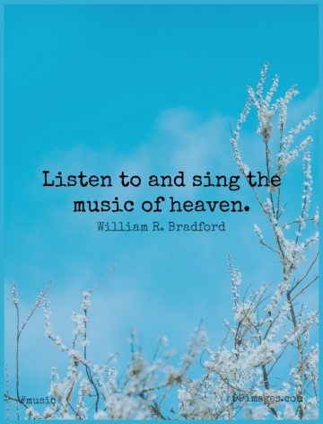 Short Music Quote by William R. Bradford about Heaven for WhatsApp DP / Status, Instagram Story, Facebook Post.