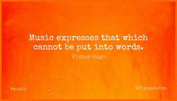 Short Music Quote by Victor Hugo about Sound And Music,Musical Life,Musical for WhatsApp DP / Status, Instagram Story, Facebook Post.