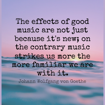 Short Music Quote by Johann Wolfgang von Goethe about Strikes,Familiar,Effects for WhatsApp DP / Status, Instagram Story, Facebook Post.