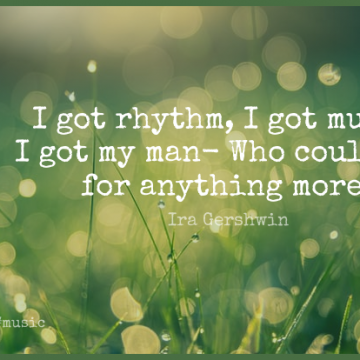 Short Music Quote by Ira Gershwin about Men,Rhythm,Gershwin for WhatsApp DP / Status, Instagram Story, Facebook Post.