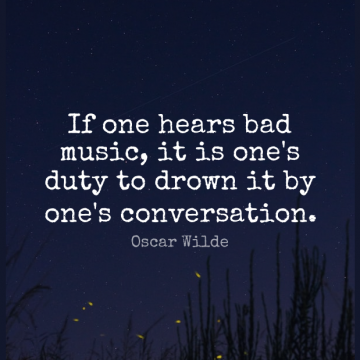 Short Music Quote by Oscar Wilde about Conversation,Duty,Ifs for WhatsApp DP / Status, Instagram Story, Facebook Post.