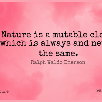 Short Nature Quote by Ralph Waldo Emerson about Clouds,Fickle,Volatility for WhatsApp DP / Status, Instagram Story, Facebook Post.