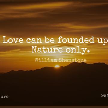 Short Nature Quote by William Shenstone about  for WhatsApp DP / Status, Instagram Story, Facebook Post.