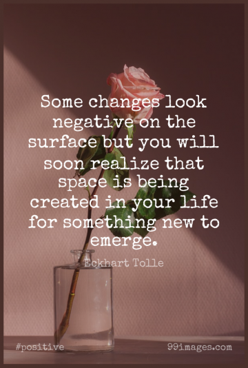 Short Positive Quote by Eckhart Tolle about Inspirational,Life,Change for WhatsApp DP / Status, Instagram Story, Facebook Post.
