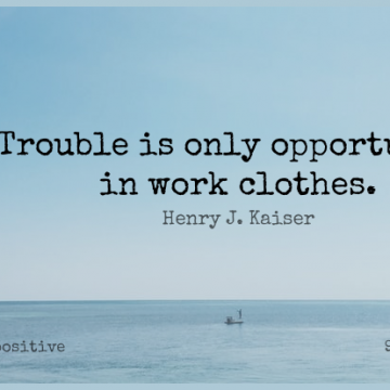 Short Positive Quote by Henry J. Kaiser about Work,Adversity,Opportunity for WhatsApp DP / Status, Instagram Story, Facebook Post.