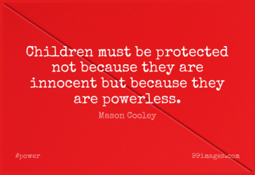 Short Power Quote by Mason Cooley about Children,Innocence,Innocent for WhatsApp DP / Status, Instagram Story, Facebook Post.