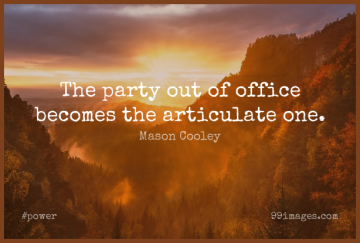 Short Power Quote by Mason Cooley about Party,Office for WhatsApp DP / Status, Instagram Story, Facebook Post.