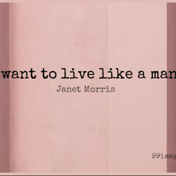 Short Power Quote by Janet Morris about Love,Responsibility,Men for WhatsApp DP / Status, Instagram Story, Facebook Post.