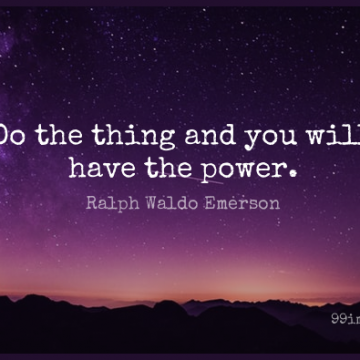 Short Power Quote by Ralph Waldo Emerson about Confidence,Acting,Action for WhatsApp DP / Status, Instagram Story, Facebook Post.