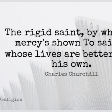 Short Religion Quote by Charles Churchill about Saint,Mercy for WhatsApp DP / Status, Instagram Story, Facebook Post.