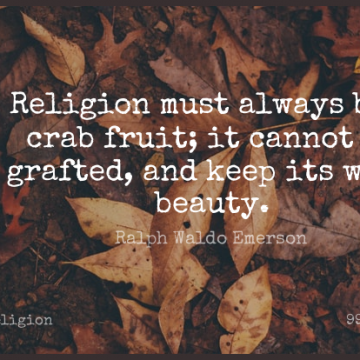 Short Religion Quote by Ralph Waldo Emerson about Wild Beauty,Fruit,Crabs for WhatsApp DP / Status, Instagram Story, Facebook Post.